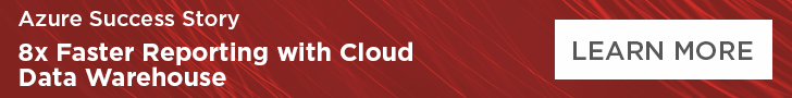 8x faster reporting through a data warehouse solution in the cloud.